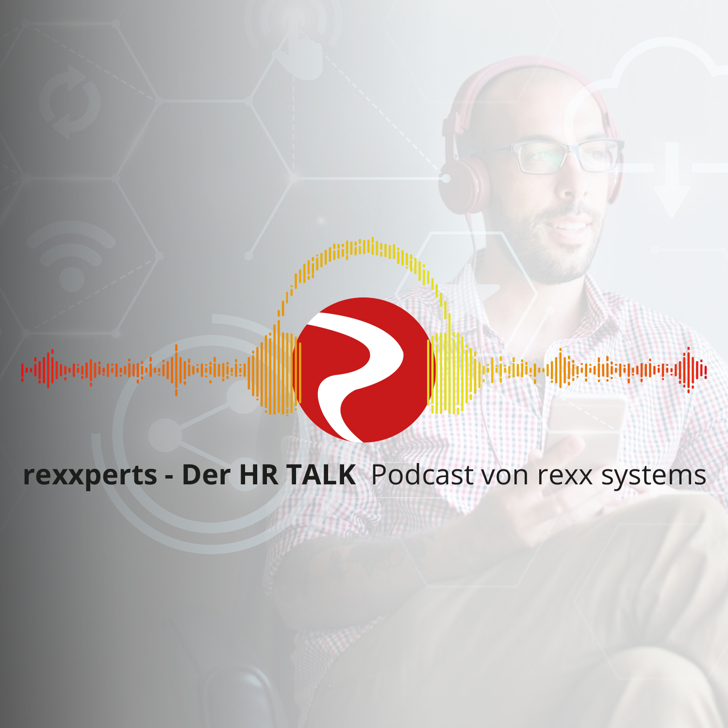 rexxperts - Der HR Talk Podcast